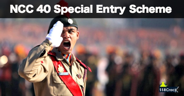 Indian Army Recruitment NCC 40 Special Entry Scheme