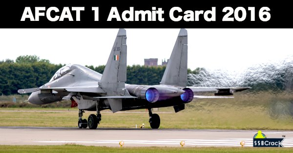 AFCAT 1 2016 Admit Card