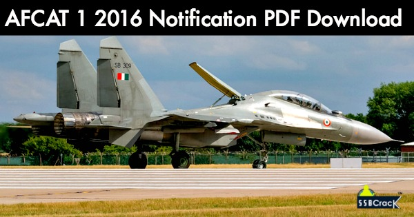 AFCAT 1 2016 Notification PDF Download