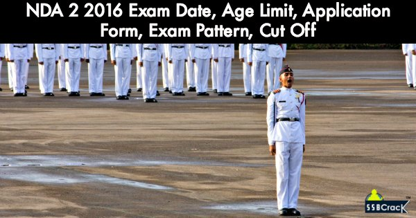 NDA-2-2016-Exam-Date-Age-Limit-Application-Form-Exam-Pattern-Cut-Off