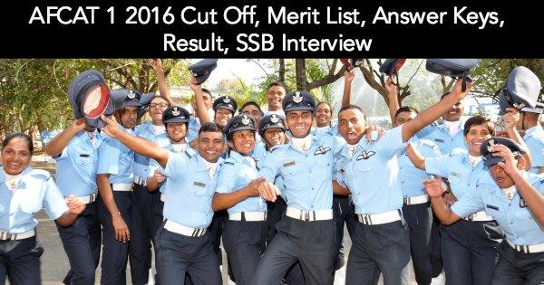 AFCAT-1-2016-Cut-Off-Merit-List-Answer-Keys-Result-SSB-Interview
