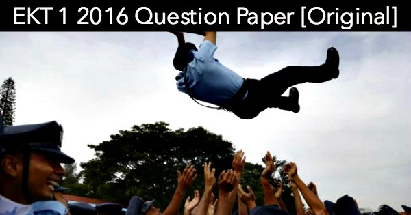 EKT 1 2016 Question Paper