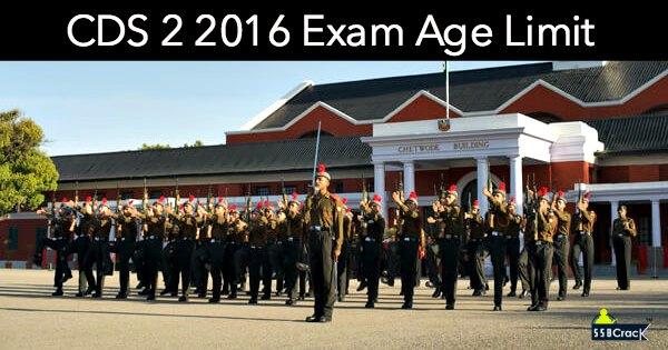 CDS 2 2016 Exam Age Limit