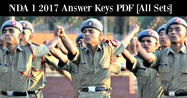 NDA 1 2017 Answer Keys PDF [All Sets]