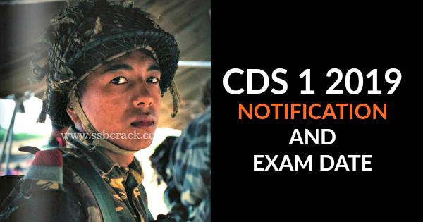 CDS 1 2019 NOTIFICATION AND EXAM DATE