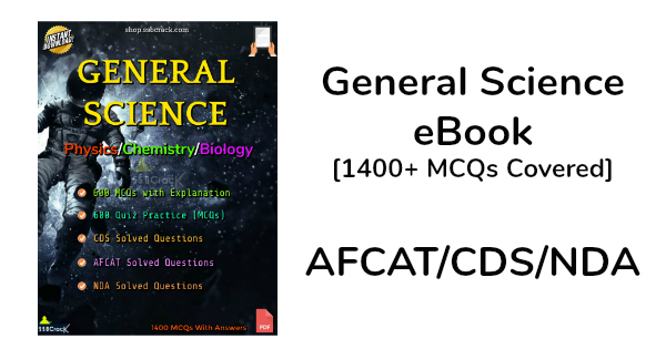 General Science eBook [1400+ MCQs Covered] AFCATCDSNDA