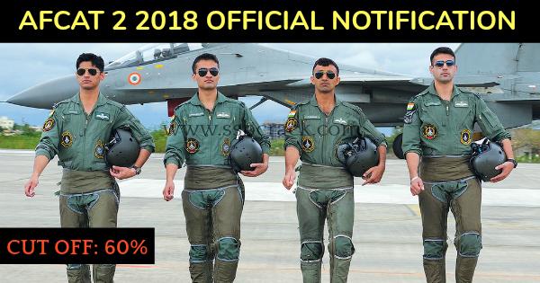 AFCAT 2 2018 OFFICIAL NOTIFICATION