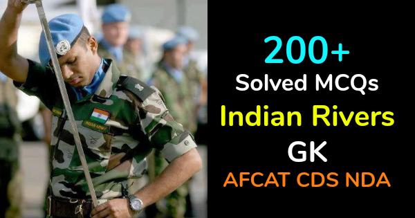 200+ Solved MCQs Indian Rivers GK AFCAT CDS NDA